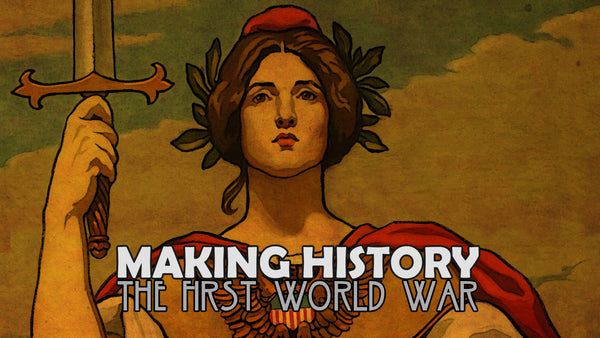 Making History: The First World War Early - Access Update #5