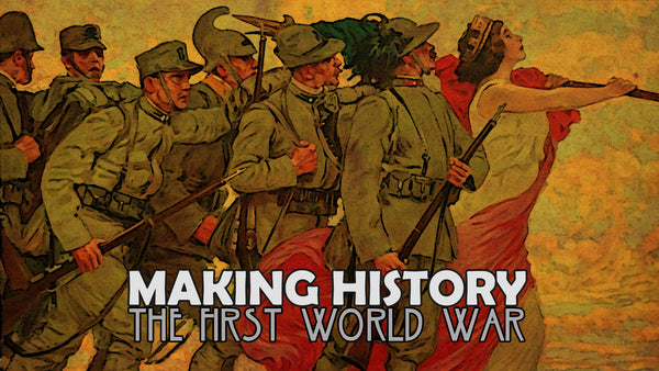 Making History: The First World War Early - Access Update #6