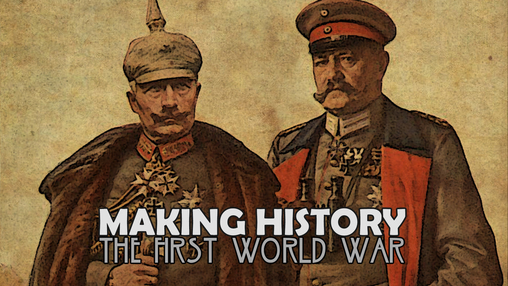 Making History: The First World War Early - Access Update #7
