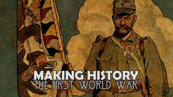 Making History: The First World War - Early Access Update #9