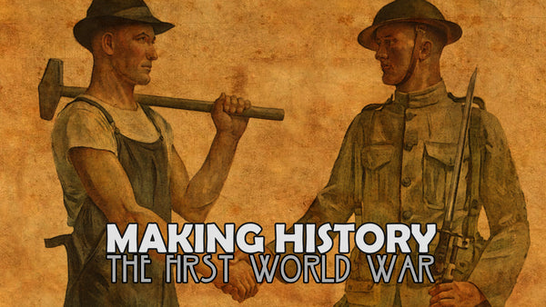 Making History: The First World War - Early Access Update #10