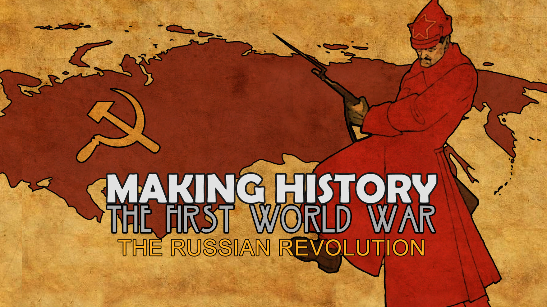 Making History: The First World War Early - The Russian Revolution Update