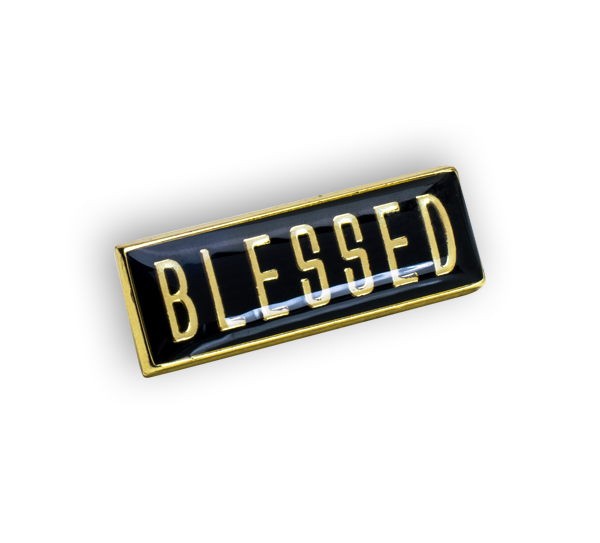 'Blessed' Pin