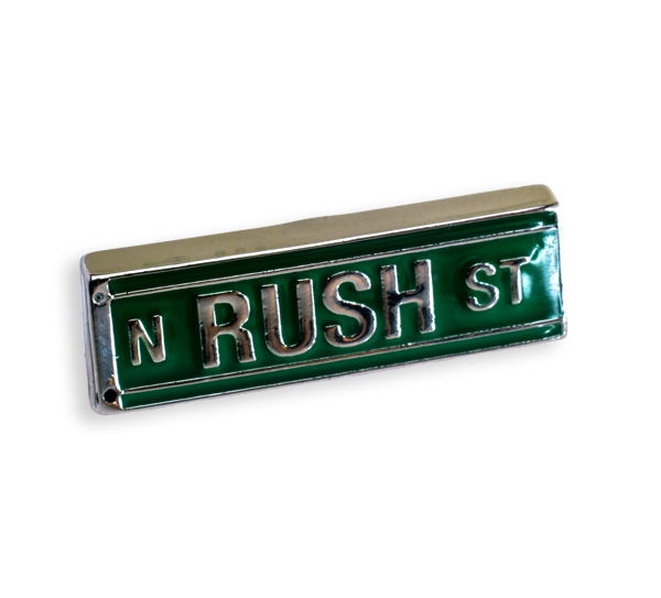 'N RUSH ST' Pin