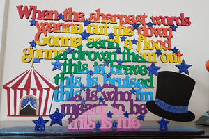 Customiseable Wooden The Greatest Showman 'This is me' Song Lyrics with Circus Icons - Plaque or Stand