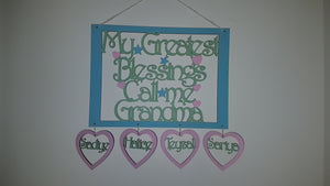 Personalised and Customisable 'My Greatest Blessings call Me...' Wooden Sign