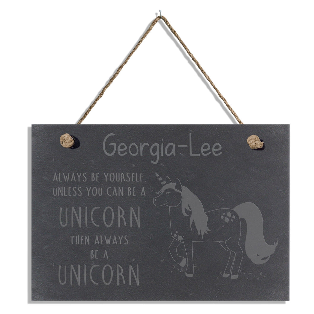 Personalised 'Always Be A Unicorn' Hanging Slate Sign