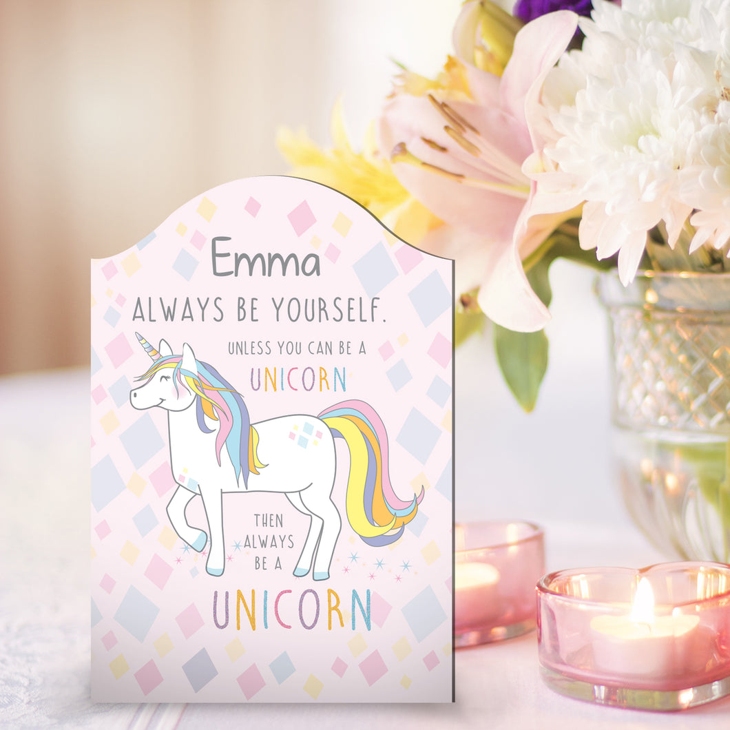 Personalised 'Always Be A Unicorn' Plaque