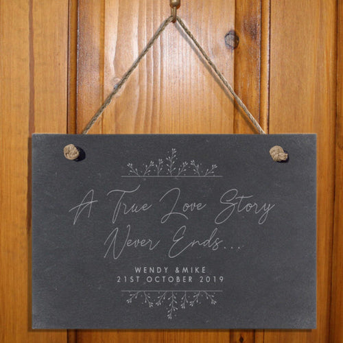 Personalised True Love Story Hanging Slate Sign - Ideal Wedding or Anniversary Gift