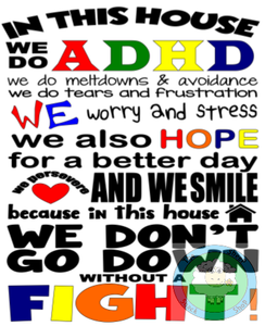 Customiseable 'In This House we do ADHD' Framed Sign