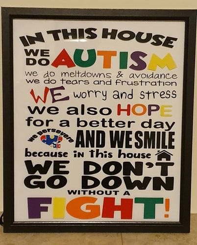 Customiseable 'In This House we do Autism' Framed Sign