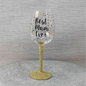 Best Mum Ever Wine Glass