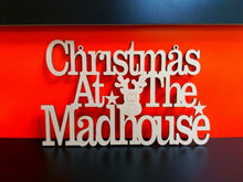 Customisable Wooden 'Christmas At The Madhouse' Sign