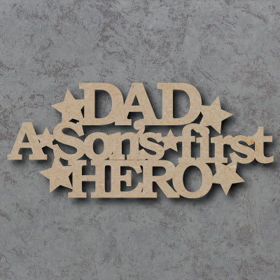 Customisable Wooden  'Dad - A Sons First Hero' Sign