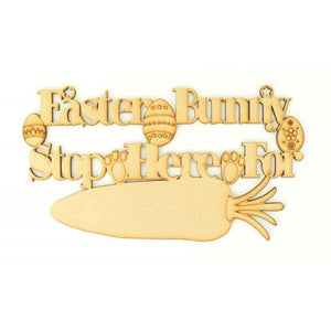 Customisable and Personalisable Wooden 'Easter Bunny Stop Here For' Sign
