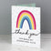 Any Occasion Personalised Rainbow 'Thank You' Card (FREE SHIPPING)