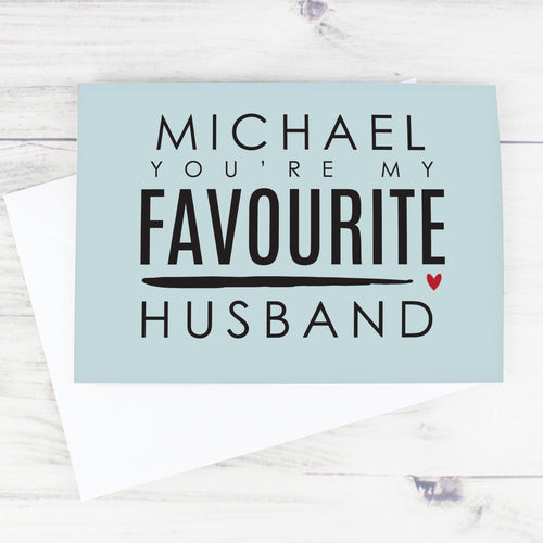 Personalised 'You're My Favourite Husband' Card - Free UK Shipping