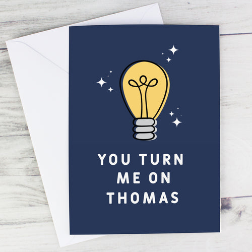 Personalised 'You Turn Me On' Card - Free UK Shipping