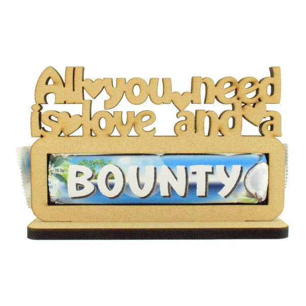 Customisable Wooden 'All you need is love and a Bounty' Chocolate Bar Holder on a Stand