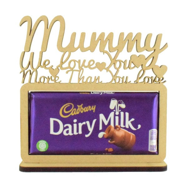 Personalised and Customisable 'We love you more than you love Dairy Milk' Chocolate Holder