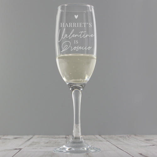 Personalised 'Prosecco is My Valentine' Flute Glass