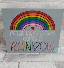 Customisable 'After Every Storm comes a Rainbow' Engraved Wooden Plaque (Two Styles)
