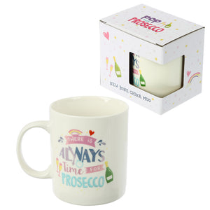 There's always time for Prosecco Mug