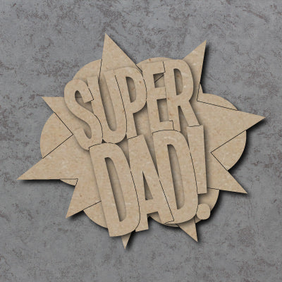 Customisable Wooden Super Dad Comic Book Sign