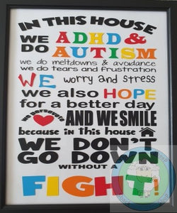 Customiseable 'In This House we do Autism & ADHD' Framed Sign