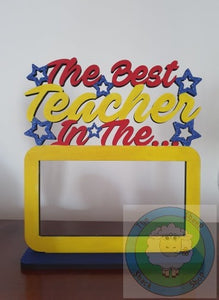 Customisable Wooden 'The Best Teacher In The Galaxy' Chocolate Bar Holder on a Stand