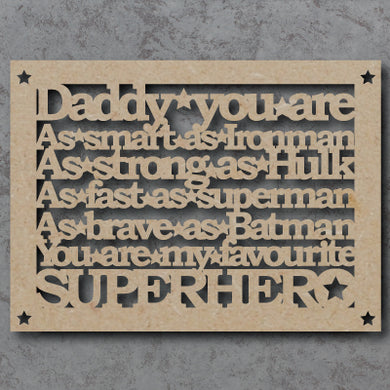Personalised and Customisable Wooden  'You are my Superhero' Sign