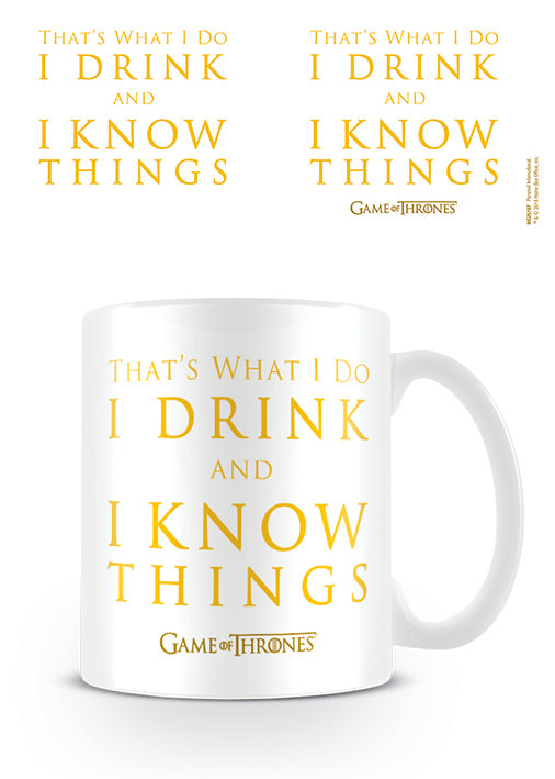 Game of Thrones - 'Drink and Know Things'