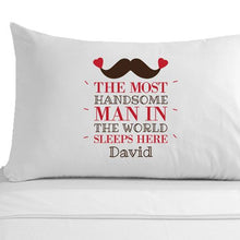 Personalised Most Handsome Man and/or Most Beautiful Woman Pillowcase - Perfect for Valentine's Day, Anniversaries and Weddings