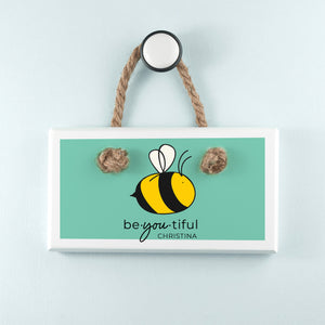 Personalised 'Bee You' Wooden Hanging Sign