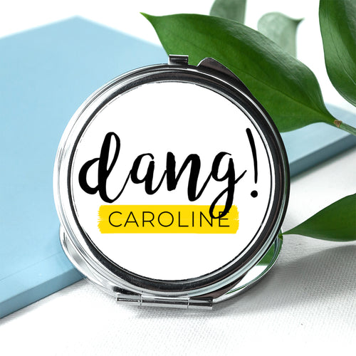 'Dang' Personalised Round or Square Metal Compact Mirror - 3 Designs available