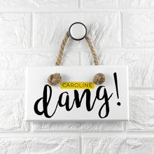 Wooden Personalised Dang White/Pink or White/Yellow Hanging Sign