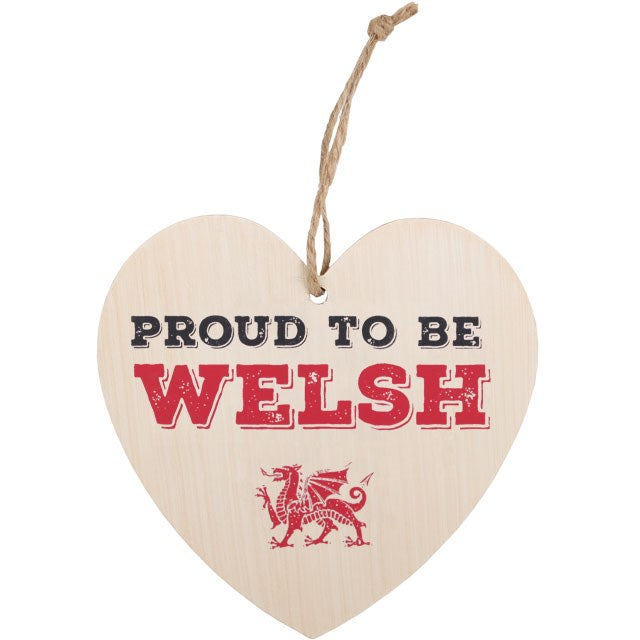 'Proud to be Welsh' Hanging Heart Shaped Sign