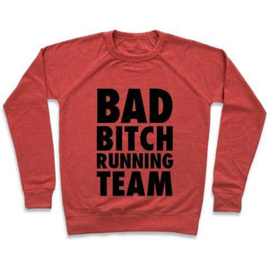 BAD BITCH RUNNING TEAM CREWNECK SWEATSHIRT