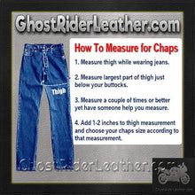 Heavy Duty Motorcycle Leather Chaps With Zipper Pocket for Men or Women / SKU GRL-C3000-DL-leather chaps-Ghost Rider Leather