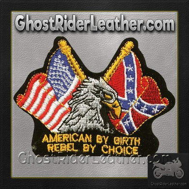 Eagle with American By Birth Rebel By Choice Patch / SKU GRL-PAT-B110-DL - Ghost Rider Leather
