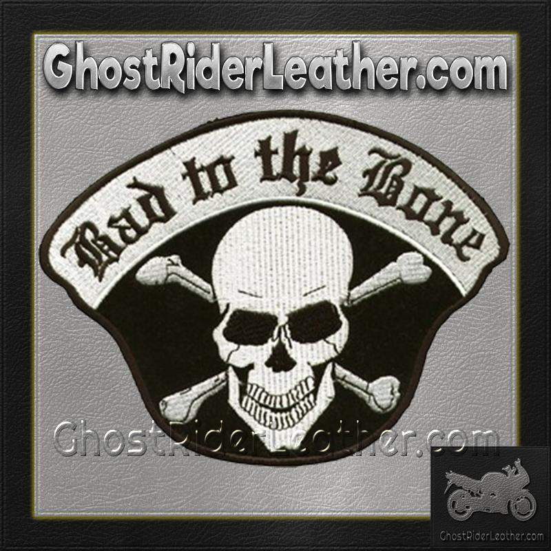 Bad To The Bone Skull Crossbones Patch / SKU GRL-C221-DL - Ghost Rider Leather