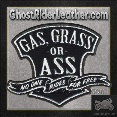 Gas Grass or Ass No One Rides For Free Vest Patch - SKU GRL-PPA5780-HI - Ghost Rider Leather