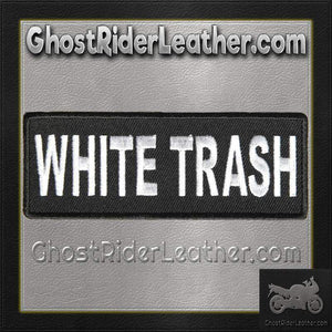 White Trash Vest Patch - SKU GRL-PPL9087-HI-biker patch-Ghost Rider Leather
