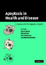 Apoptosis in Health and Disease: Clinical and Therapeutic Aspects