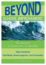 Beyond School Improvement: The Journey to Innovative Leadership