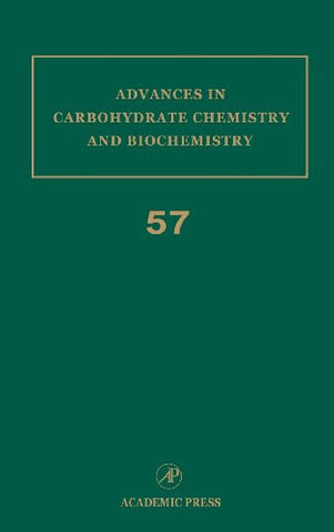 Advances in Carbohydrate Chemistry and Biochemistry, Vol. 57