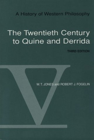 A History of Western Philosophy, Vol. V: The Twentieth Century to Quine and Derrida