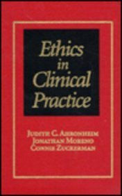 Ethics In Clinical Practice (Ahronheim, Ethics in Clinical Practice)