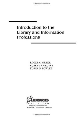 Introduction to the Library and Information Professions