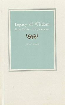 Legacy of Wisdom: Great Thinkers and Journalism